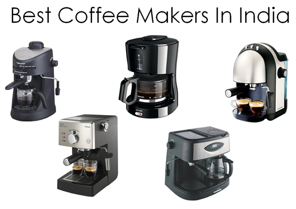 Best Coffee Makers In India For 2019