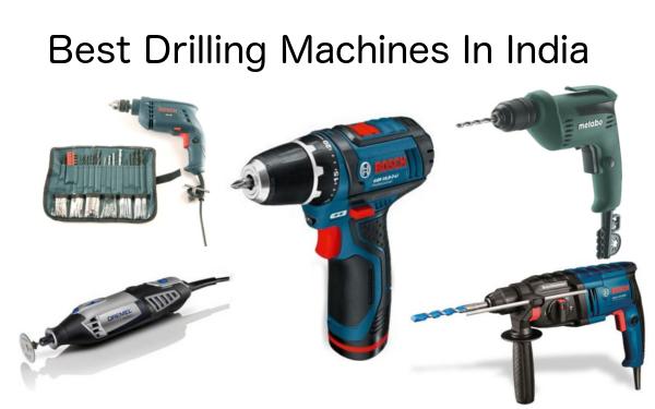 best drilling machines